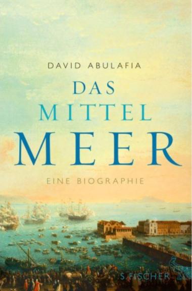 D. Abulafia - Das Mittelmeer